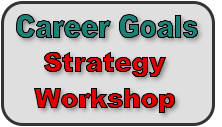 Career Goals Strategy Workshop